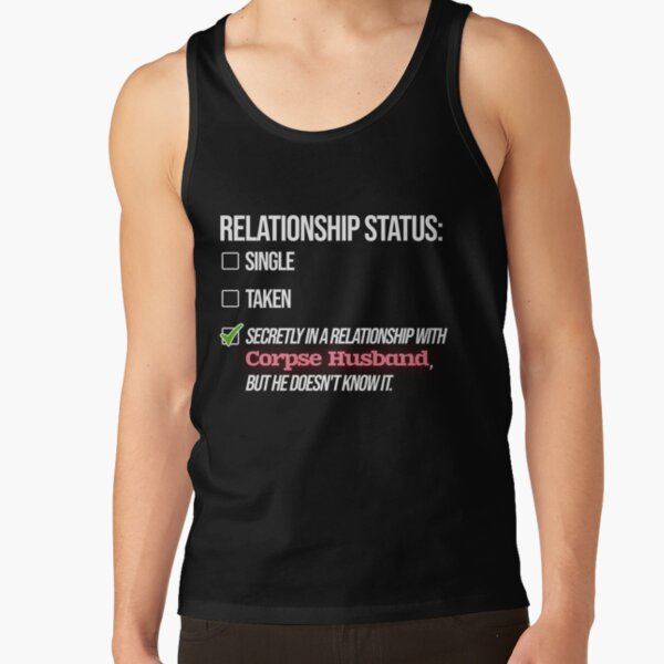 Relationship with Corpse Husband Tank Top RB2605 product Offical Corpse Husband Merch