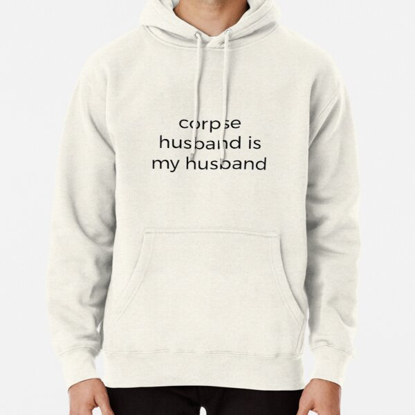 Corpse Husband is my husband  Pullover Hoodie RB2605 product Offical Corpse Husband Merch